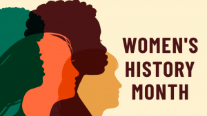 Celebrating Activists During Women's History Month